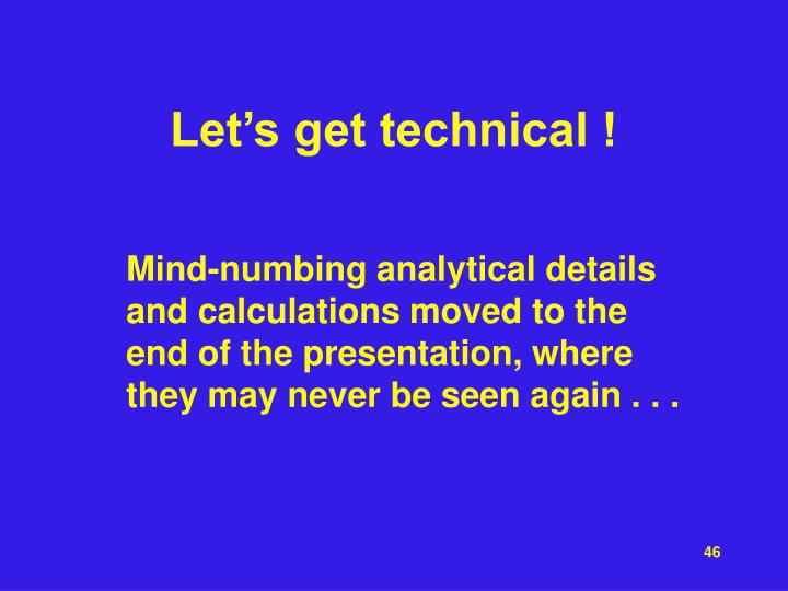 Let's get technical !