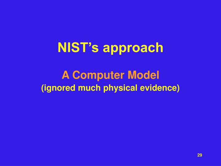 NIST's approach