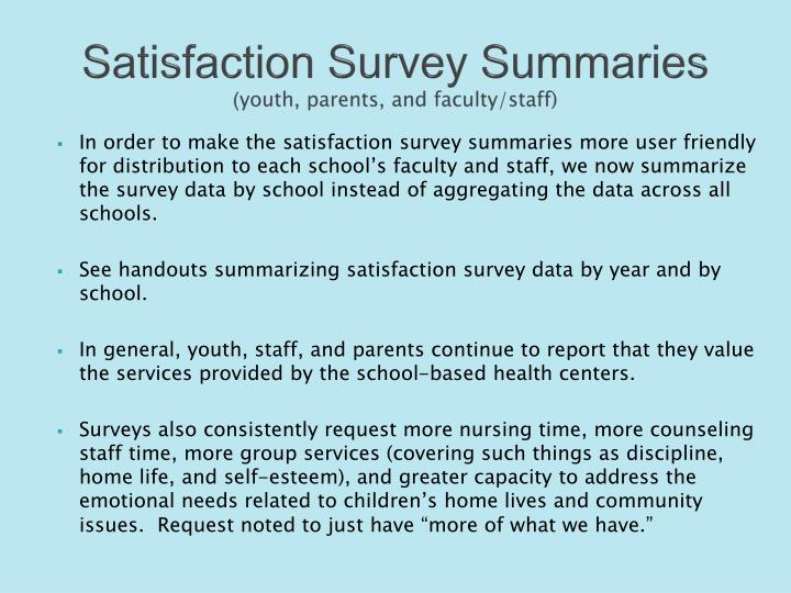 Satisfaction Survey Summaries