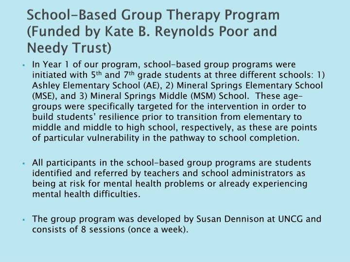 School-Based Group Therapy Program (Funded by Kate B. Reynolds Poor and Needy Trust)