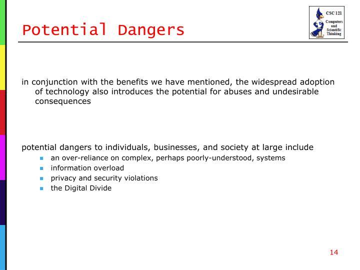 Potential Dangers
