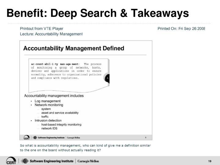 Benefit: Deep Search & Takeaways