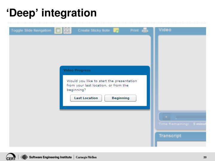 'Deep' integration
