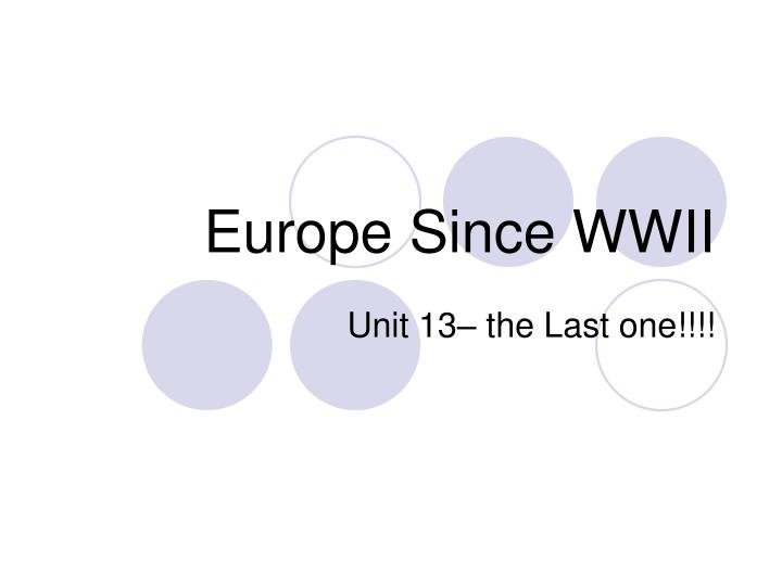 Europe since wwii
