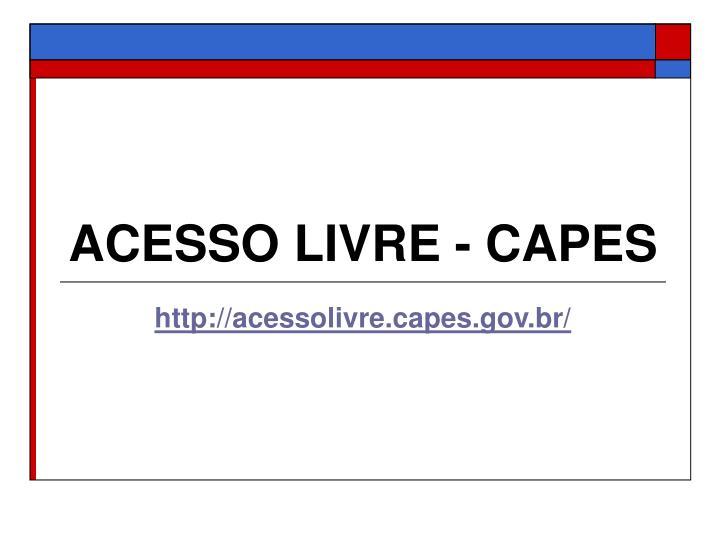 ACESSO LIVRE - CAPES
