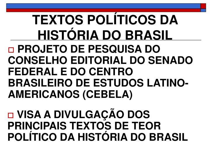 TEXTOS POLÍTICOS DA HISTÓRIA DO BRASIL