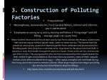 3 construction of polluting factories