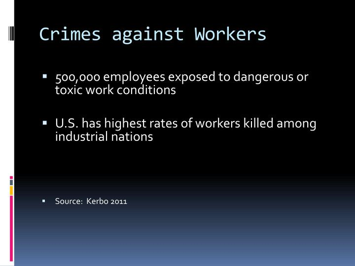 Crimes against Workers