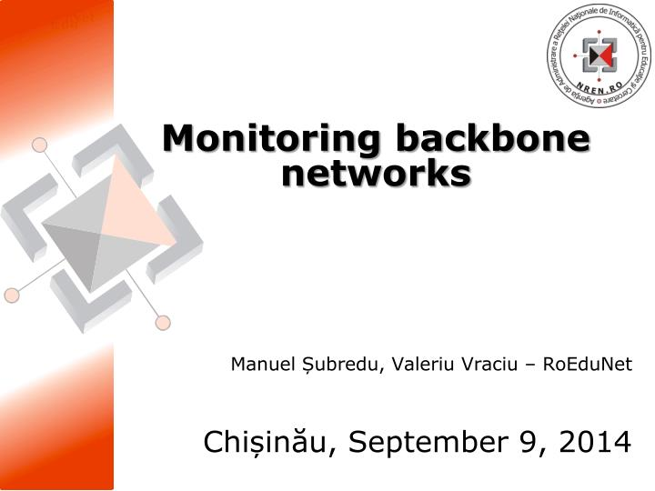 Monitoring backbone networks