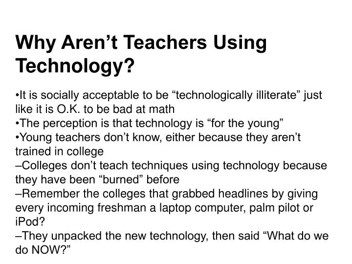 Why Aren't Teachers Using Technology?
