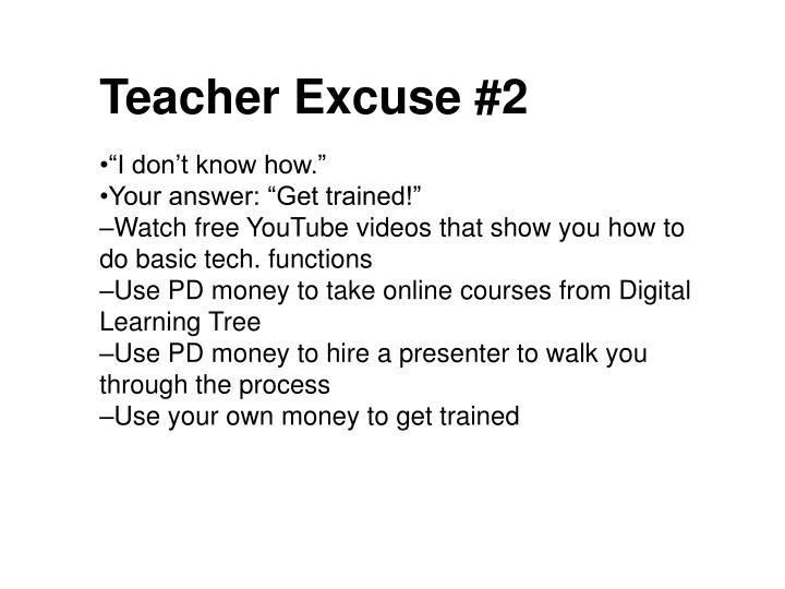 Teacher Excuse #2