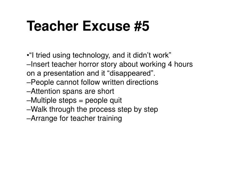 Teacher Excuse #5