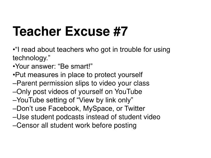 Teacher Excuse #7