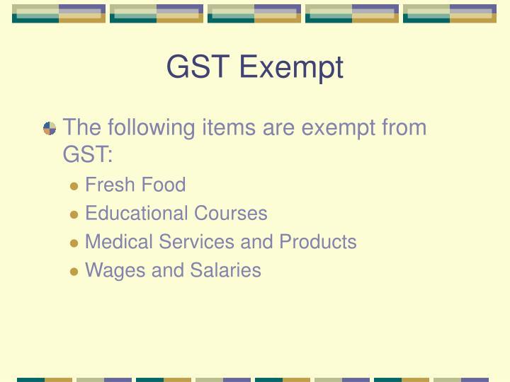 GST Exempt