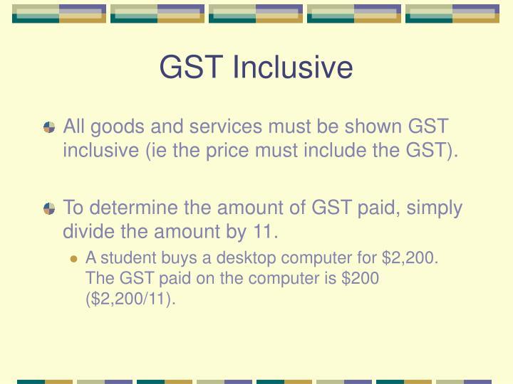 GST Inclusive