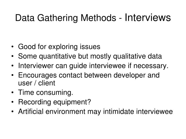 Data Gathering Methods -