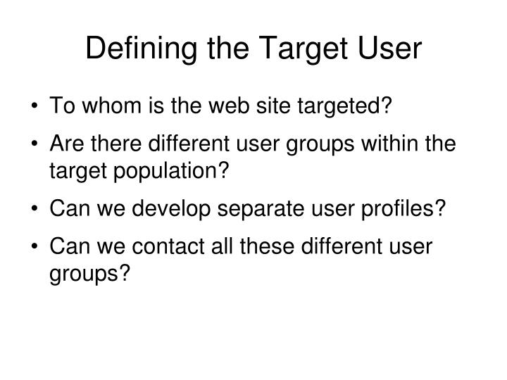 Defining the Target User