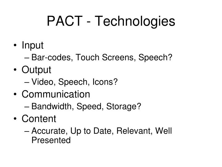 PACT - Technologies