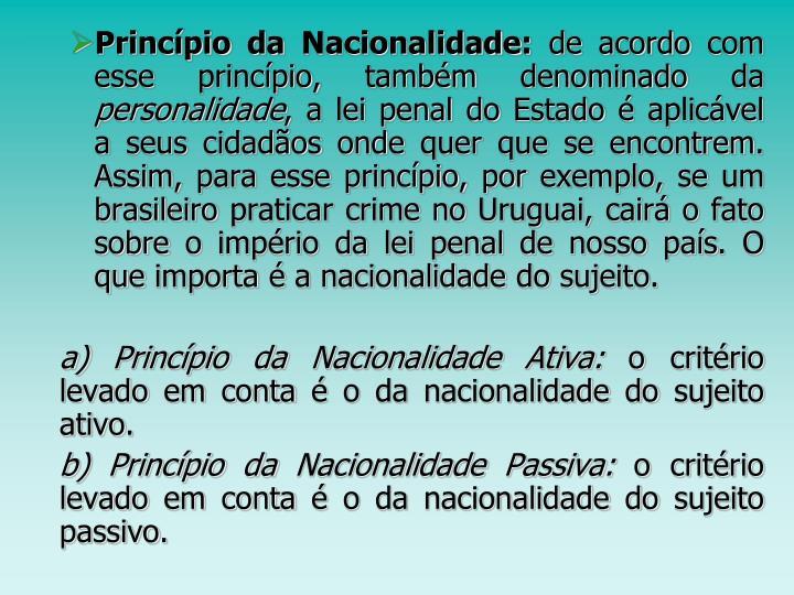 Princípio da Nacionalidade: