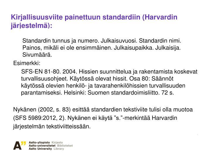 Kirjallisuusviite painettuun standardiin (Harvardin järjestelmä):