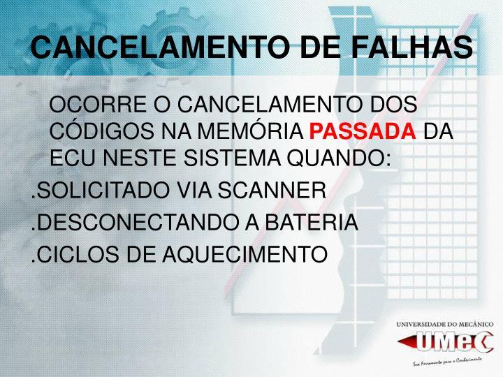 CANCELAMENTO DE FALHAS