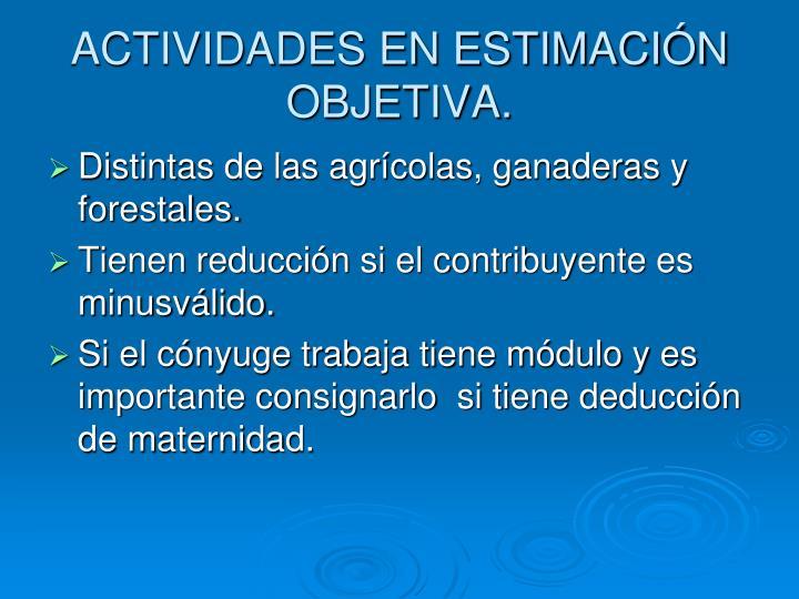 ACTIVIDADES EN ESTIMACIÓN OBJETIVA.