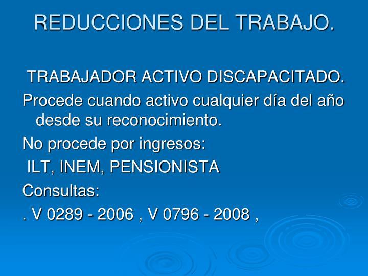 REDUCCIONES DEL TRABAJO.