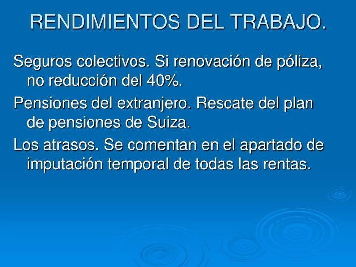 RENDIMIENTOS DEL TRABAJO.