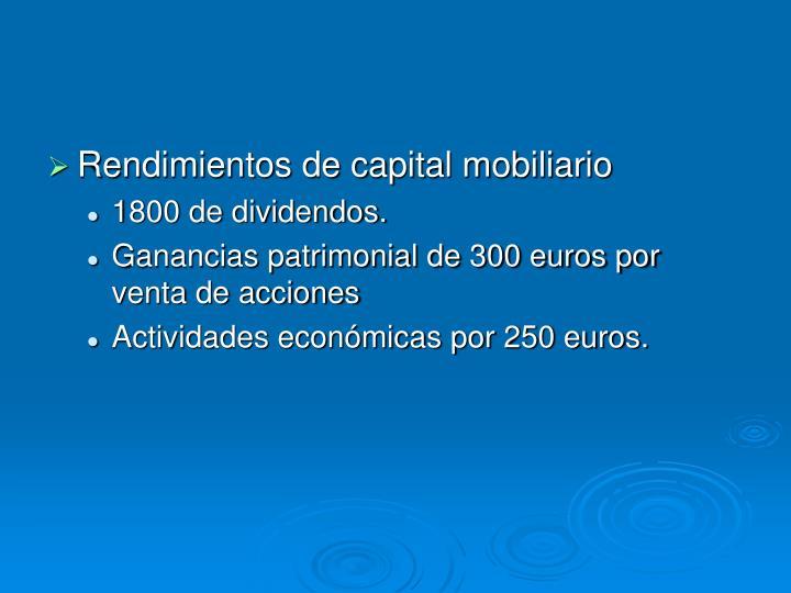 Rendimientos de capital mobiliario