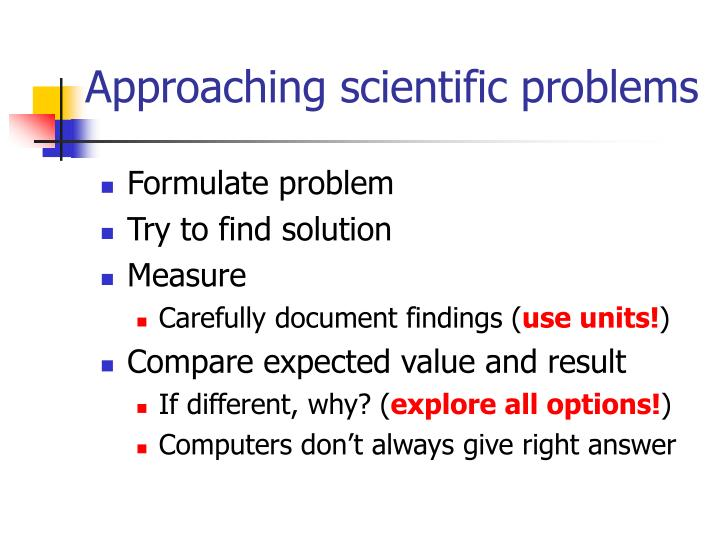 Approaching scientific problems