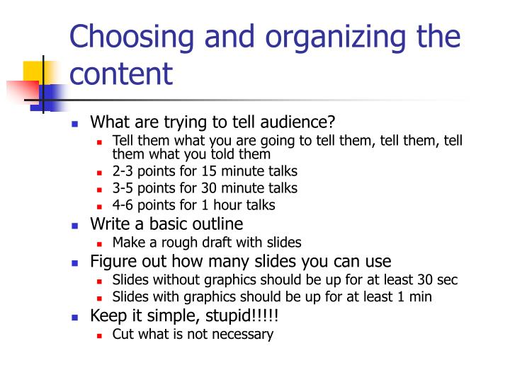 Choosing and organizing the content