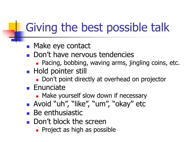 Giving the best possible talk