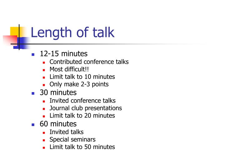 Length of talk