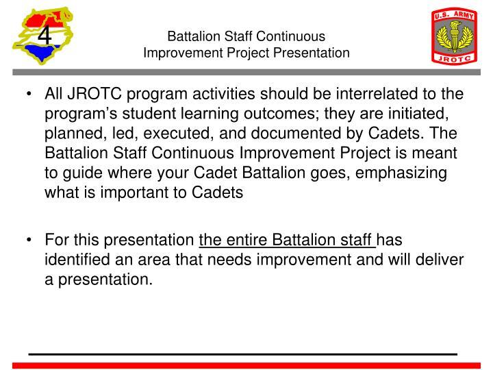 Battalion Staff Continuous