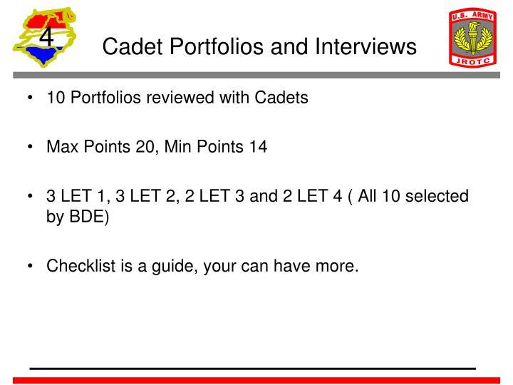 Cadet Portfolios and Interviews