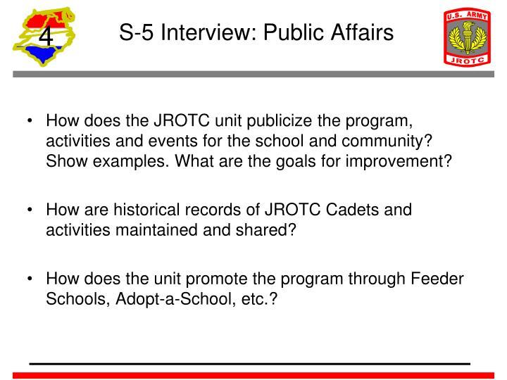 S-5 Interview: Public Affairs