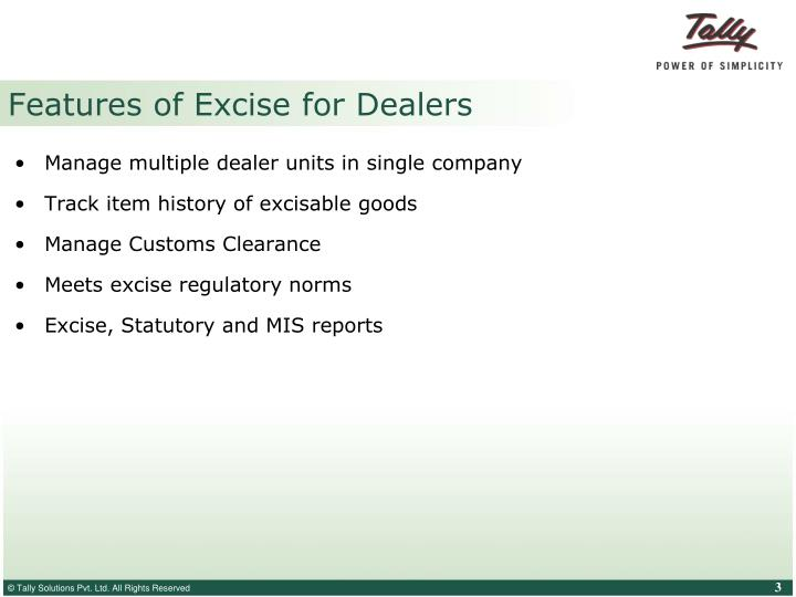 Features of excise for dealers