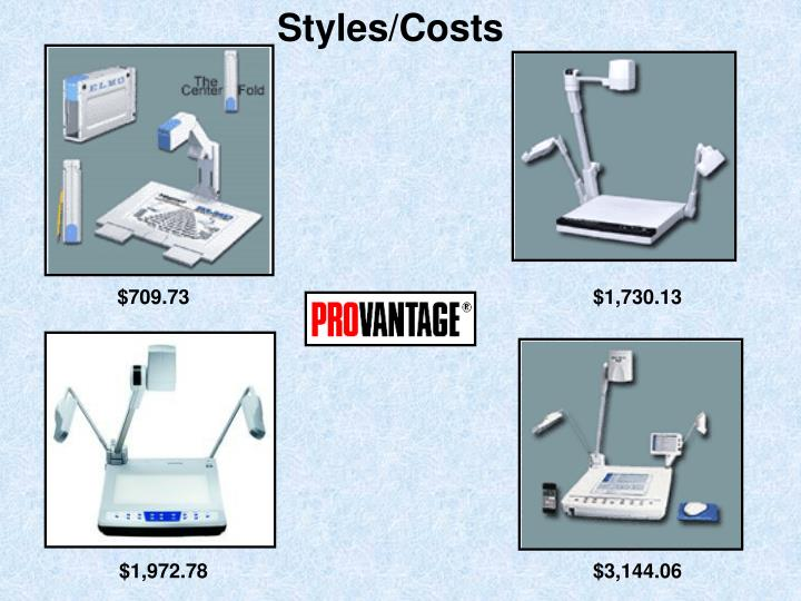 Styles/Costs