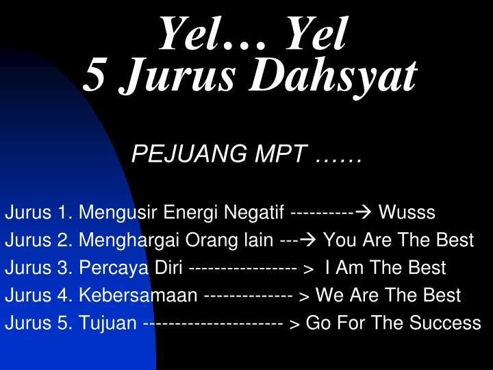 Yel… Yel