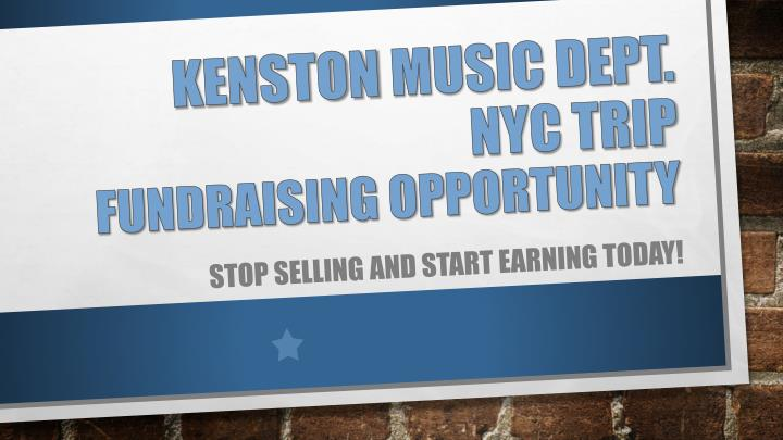Kenston music dept nyc trip fundraising opportunity