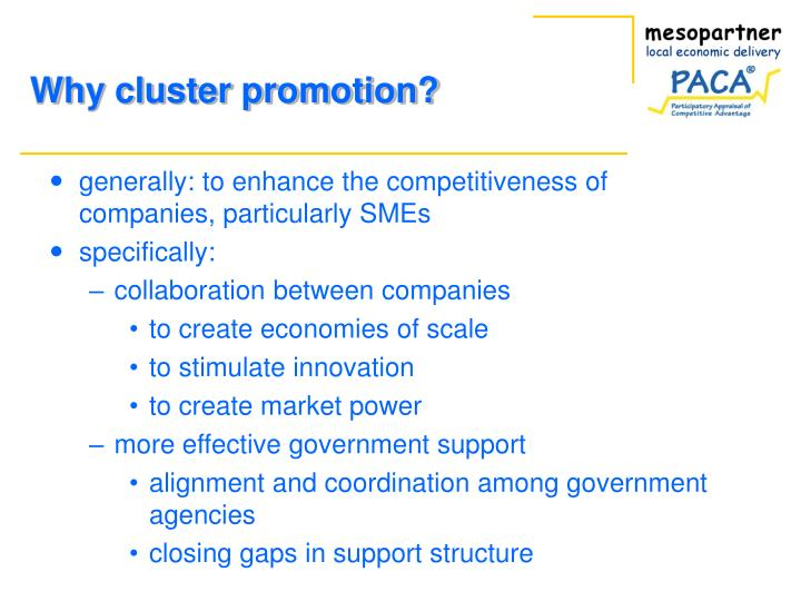 Why cluster promotion?