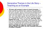 generative themes in the life story teaching as an example