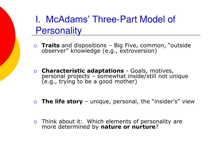 I.  McAdams' Three-Part Model of Personality
