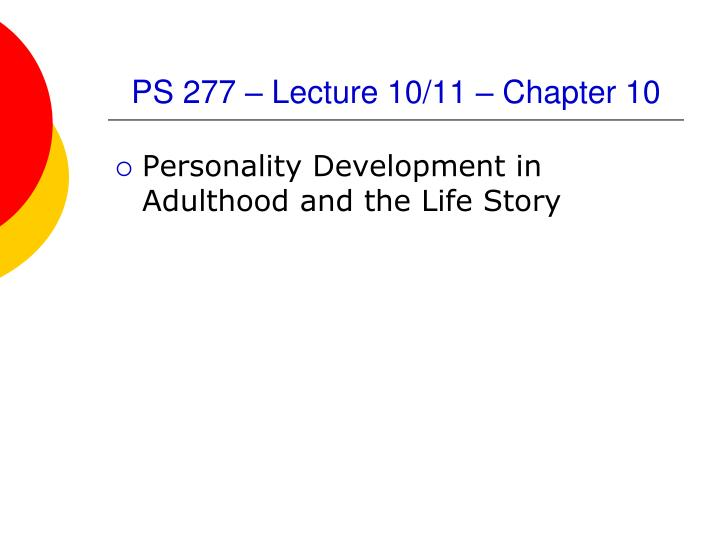Ps 277 lecture 10 11 chapter 10