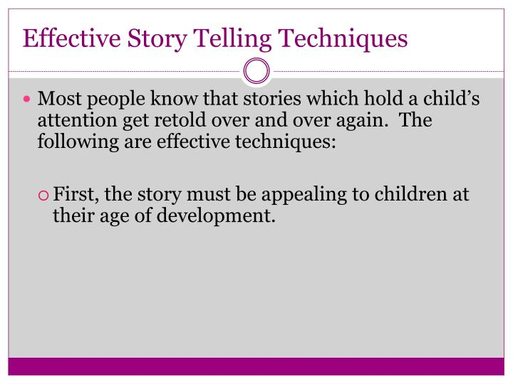 Effective Story Telling Techniques
