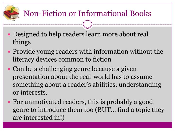 Non-Fiction or Informational Books
