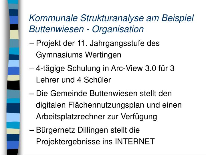 Kommunale Strukturanalyse am Beispiel Buttenwiesen - Organisation