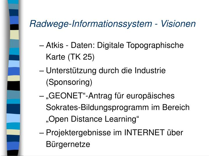 Radwege-Informationssystem - Visionen