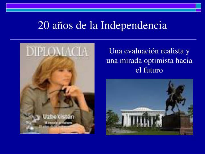 20 años de la Independencia