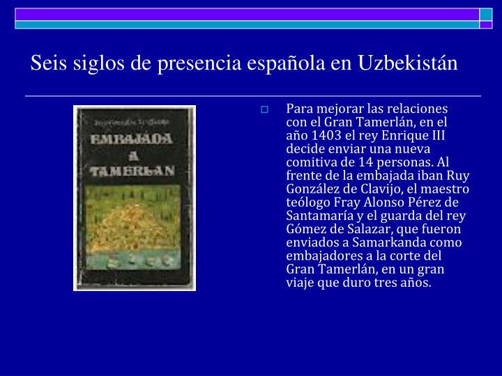 Seis siglos de presencia española en Uzbekistán